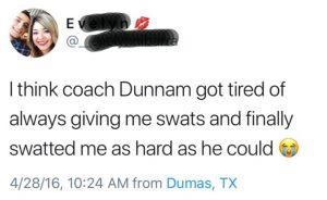 Twitterbericht van een studenten van de Dumas High School I think coach Dunnam got tired of always giving me swats and finally swatted me as hard as he could